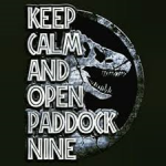 Keep Calm and Open Paddock Nine