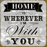 Home is wherever you are