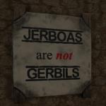 Not Gerbils