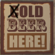 7 Days to Die (C)old Beer Sign