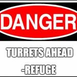 Turrets Ahead